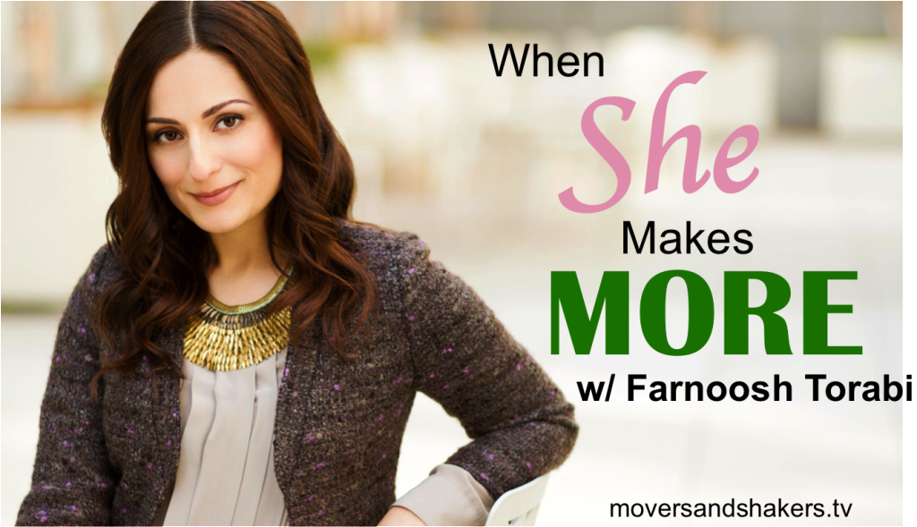 Farnoosh-Torabi-When-She-Makes-More-Movers-And-Shakers-Podcast-Interview-With-Rob-Wilson